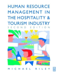 Human Resource Management in the Hospitality and Tourism Industry : Guide to Personnel Management in the Hotel and Catering Industries, Paperback Book