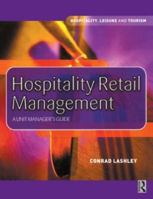 Hospitality Retail Management : A Unit Manager's Guide, Paperback Book