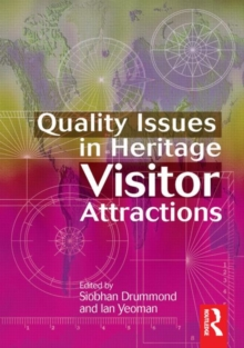 Quality Issues in Heritage Visitor Attractions, Hardback Book