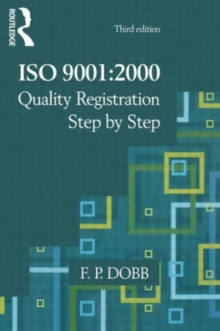 ISO 9001 : 2000 Quality Registration Step-by-Step, Paperback Book