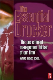The Essential Drucker : Management, the Individual and Society, Hardback Book