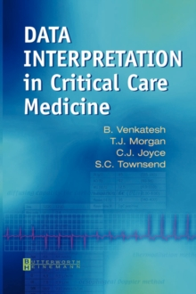 Data Interpretation in Critical Care Medicine, Paperback / softback Book