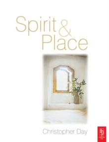 Spirit and Place : Healing Our Environment, Paperback Book