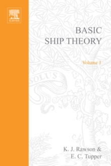 Basic Ship Theory Volume 1, Paperback Book