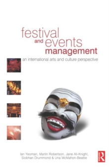 Festival and Events Management : An International Arts and Culture Perspective, Paperback Book