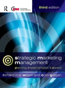 Strategic Marketing Management : Planning, Implementation and Control, Paperback Book
