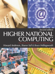 Higher National Computing : Core Units for BTEC Higher Nationals in Computing and IT, Paperback Book