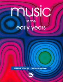 Music in the Early Years, Paperback Book