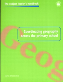 Coordinating Geography Across the Primary School, Paperback Book