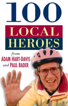 100 Local Heroes, Paperback Book