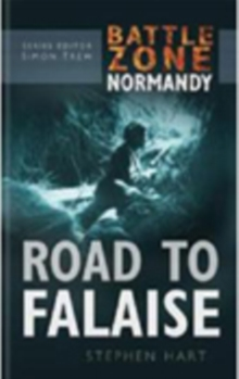 Battle Zone Normandy: Road to Falaise, Hardback Book