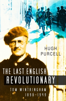 Last English Revolutionary, Hardback Book