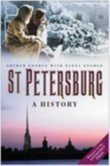 St. Petersburg : A History
