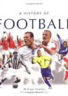 History of Football, Paperback Book