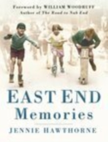 East End Memories, Hardback Book