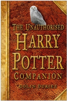 The Unauthorised Harry Potter Companion, Paperback Book
