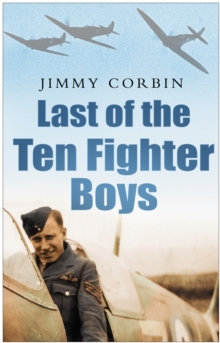 Last of the Ten Fighter Boys, Hardback Book