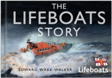 The Lifeboats Story, Hardback Book