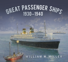 Great Passenger Ships 1930-1940, Paperback / softback Book