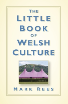 The Little Book of Welsh Culture, Paperback / softback Book