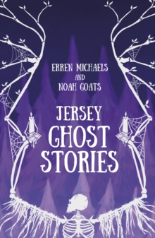 Jersey Ghost Stories, Paperback / softback Book
