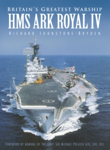 Britain's Greatest Warship : HMS Ark Royal IV