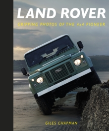 Land Rover : Gripping Photos of the 4x4 Pioneer