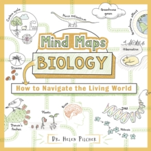 Mind Maps: Biology : How to Navigate the Living World, Paperback / softback Book