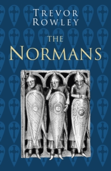 The Normans: Classic Histories Series, Paperback / softback Book