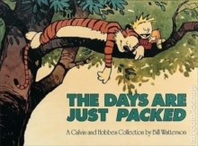 The Days Are Just Packed : Calvin & Hobbes Series: Book Twelve, Paperback Book