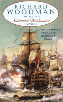 "The Second Nathaniel Drinkwater Omnibus : ""Bomb Vessel"", ""The Corvette"", ""1805"", Paperback Book"