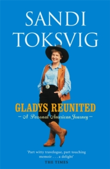 Gladys Reunited : A Personal American Journey, Paperback Book