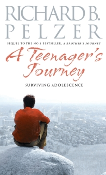 A Teenager's Journey : Surviving Adolescence, Paperback Book
