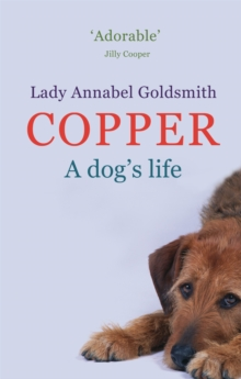 Copper : A Dog's Life, Paperback Book