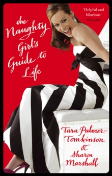 The Naughty Girl's Guide To Life, Paperback Book