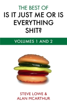 The Best of is it Just Me or is Everything Shit?, Paperback Book