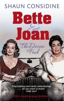 Bette And Joan: The Divine Feud, Paperback Book