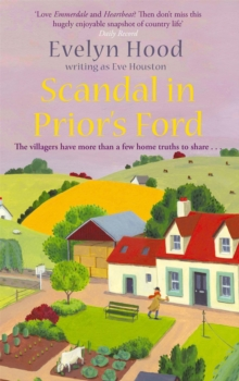 Scandal in Prior's Ford : The Villagers Have More Than a Few Home Truths to Share..., Paperback Book