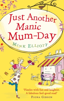 Just Another Manic Mum-Day, Paperback Book