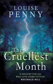 The Cruellest Month : A Chief Inspector Gamache Mystery, Book 3, Paperback Book