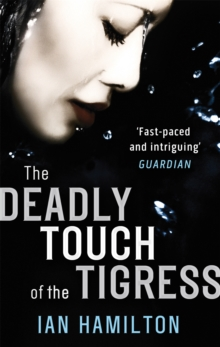 The Deadly Touch Of The Tigress : 1, Paperback Book