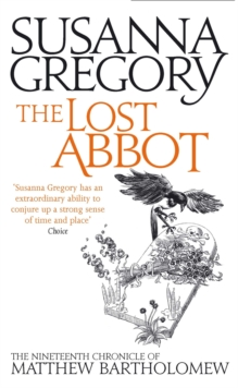 The Lost Abbot : The Nineteenth Chronicle of Matthew Bartholomew, Paperback Book