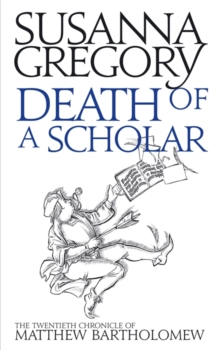 Death of a Scholar : The Twentieth Chronicle of Matthew Bartholomew, Hardback Book