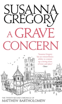 A Grave Concern : The Twenty Second Chronicle of Matthew Bartholomew, Hardback Book