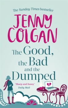 The Good, The Bad And The Dumped, Paperback / softback Book