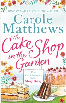 The Cake Shop in the Garden, Paperback Book