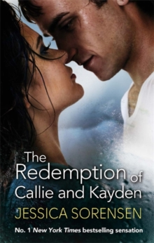 The Redemption of Callie and Kayden, Paperback Book