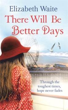 There Will Be Better Days, Paperback Book