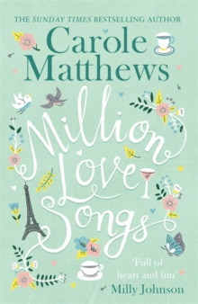 Million Love Songs : The laugh-out-loud, feel-good summer read of 2018, Hardback Book