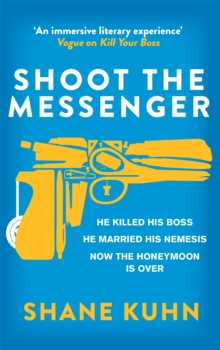 Shoot the Messenger, Paperback Book